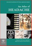 An Atlas of Headache, Silberstein, Stephen D. and Rozen, Todd D., 185070547X