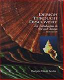 Design Through Discovery : An Introduction, Bevlin, Marjorie Elliott, 0030765471