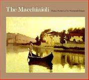 The Macchiaioli 9780300035476