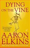 Dying on the Vine, Aaron Elkins, 0425255476