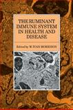The Ruminant Immune System in Health and Disease, Morrison, W. Ivan, 0521115477