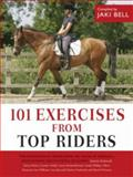 101 Exercises from Top Riders, Bell Bell, 0715325477