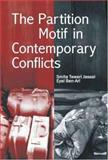 The Partition Motif in Contemporary Conflicts, , 0761935479