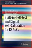 Built-in-Self-Test and Digital Self-Calibration for RF SoCs, Sleiman, Sleiman and Ismail, Mohammed, 1441995471