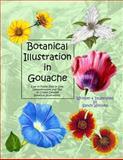 Botanical Illustration in Gouache, Sandy Williams, 149279547X