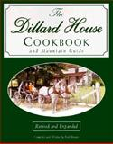 The Dillard House Cookbook and Mountain Guide, Fred Brown, 156352547X