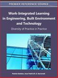 Work-Integrated Learning in Engineering, Built Environment and Technology : Diversity of Practice in Practice, Patrick Keleher, 1609605470