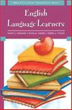 What Every Teacher Should Know About : English Language Learners, Hadaway, Nancy L. and Vardell, Sylvia M., 0137155476