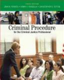 Criminal Procedure for the Criminal Justice Professional, Ferdico, John N. and Fradella, Henry F., 0495095478