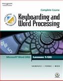 Keyboarding and Word Processing, Van Huss, Susie and Woo, Donna, 0538725478