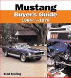 Mustang Buyer's Guide, 1964-1978, Brad Bowling and Jerry Heasley, 0760315477