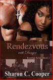 Rendezvous with Danger, Sharon C. Cooper, 0985525479