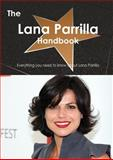 The Lana Parrilla Handbook - Everything You Need to Know about Lana Parrilla, Emily Smith, 1486465471