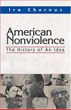 American Nonviolence, Ira Chernus, 1570755477