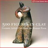 500 Figures in Clay 0th Edition