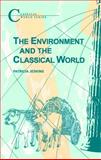 The Environment and the Classical World 9781853995477