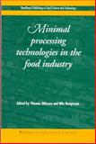 Minimal Processing Technologies in the Food Industries, Ohlsson, T. and Bengtsson, N., 1855735474