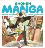 Shonen Manga, Kamikaze Factory Studio Staff, 0062115472
