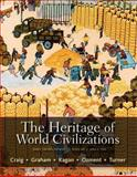 The Heritage of World Civilizations, Craig, Albert M. and Graham, William A., 0205835473