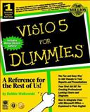 Visio5 for Dummies, Debbie Walkowski, 0764505475