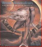British Watercolours : In the Whitworth Art Gallery, the University of Manchester, Nugent, Charles, 0856675474