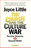 The Church and the Culture War, Joyce Little, 0898705479