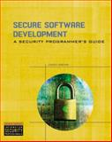 Secure Software Development : A Security Programmer's Guide, Grembi, Jason, 1418065471