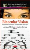 Binocular Vision: Development, Depth Perception and Disorders, Jacques Mccoun, 1608765474