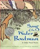 Song of the Water Boatman and Other Pond Poems 0th Edition