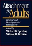 Attachment in Adults : Clinical and Developmental Perspectives, , 0898625475