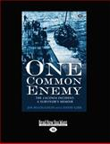 One Common Enemy, Jim McLoughlin and David Gibb, 1459645472