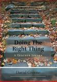 Doing the Right Thing, David Greene, 1460225473