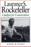 Laurance S. Rockefeller, Robin W. Winks, 1559635479