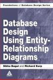 Database Design Using Entity-Relationship Diagrams, Bagui, Sikha and Earp, Richard, 0849315484