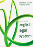 English Legal System, Elliott, Catherine and Quinn, Frances, 1405835486