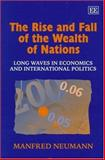 The Rise and Fall of the Wealth of Nations 9781858985480
