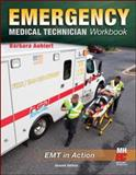 Emergency Medical Technician: the Workbook : The Workbook, Aehlert, Barbara, 0077315480