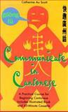 Communicate in Cantonese, Catherine A. Scott, Catherine Au Scott, 084428548X