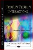 Protein-Protein Interactions, Kangueane, Pandjassarame, 161761548X