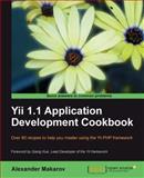 Yii 1. 1 Application Development Cookbook, Makarov, Alexander, 1849515484
