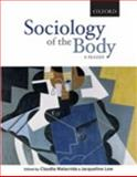 Sociology of the Body : A Reader, Malacrida, Claudia and Low, Jacqueline, 0195425480