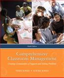 Comprehensive Classroom Management : Creating Communities of Support and Solving Problems, Jones, Vernon F. and Jones, Louise S., 0205625487