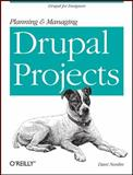 Planning and Managing Drupal Projects 9781449305482