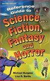 Reference Guide to Science Fiction, Fantasy, and Horror, Burgess, Michael and Bartle, Lisa R., 1563085488