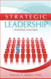 Strategic Leadership : Essential Concepts, Merritt, Edward A., 1593305486