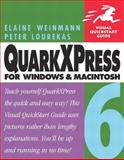 QuarkXPress 6 for Windows and Macintosh, Elaine Weinmann and Peter Lourekas, 0321205480