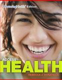 Access to Health, Donatelle, Rebecca J. and Ketcham, Patricia, 0321995481