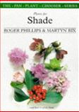 Plants for Shade and How to Grow Them, Roger Phillips and Martyn Rix, 0330355481