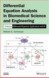 Differential Equation Analysis in Biomedical Science and Engineering : Ordinary Differential Equation Applications with R, Schiesser, William E., 1118705483