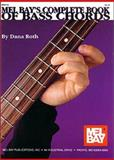 The Complete Book of Bass Chords, Dana Roth, 1562225480